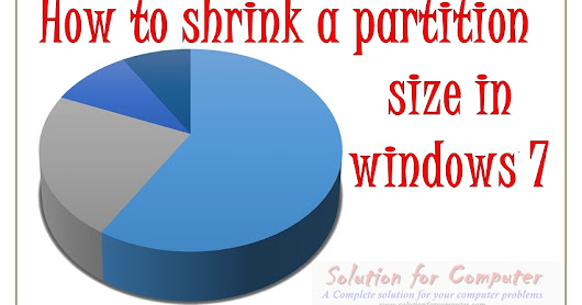 How to shrink a Drive Partition size in windows 7