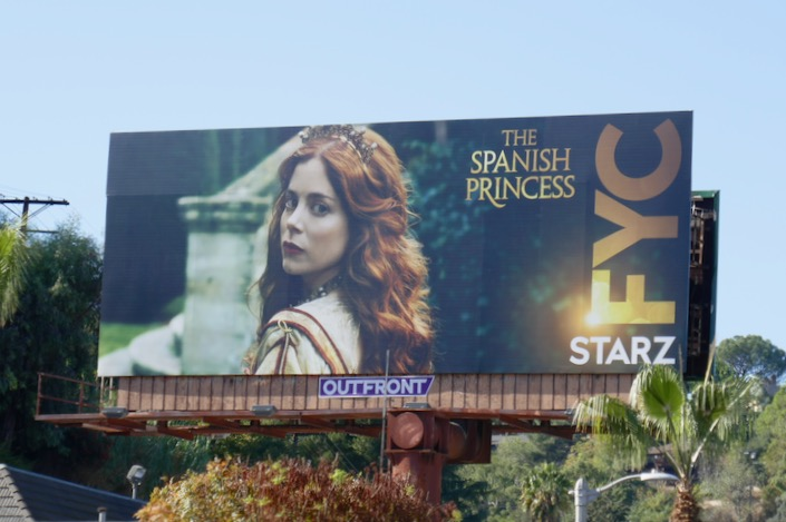 Spanish Princess 2019 Starz FYC billboard