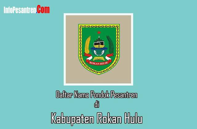 Pesantren di Kabupaten Rokan Hulu