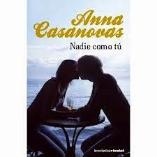 Nadie como tú de Anna Casanovas