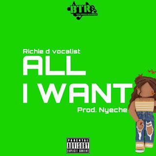 Richie D Vocalist - All I Want