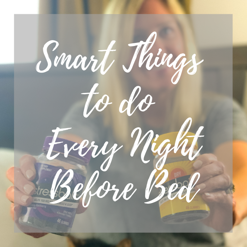 Smart things to do every night before bed