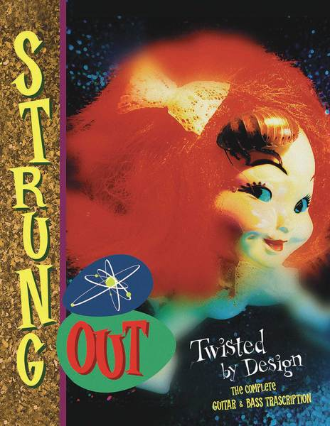 Screaming Fastcore ::: Strung Out - Twisted By Design (The