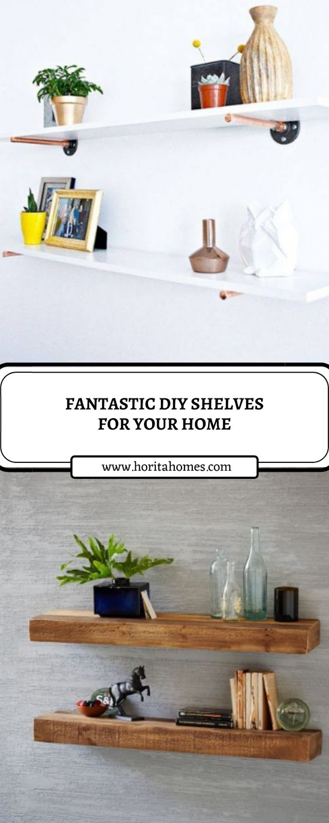 FANTASTIC DIY SHELVES FOR YOUR HOME