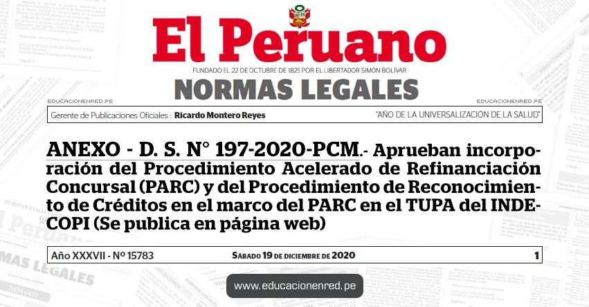 ANEXO - D. S. N° 197-2020-PCM.- Aprueban incorporación del Procedimiento Acelerado de Refinanciación Concursal (PARC) y del Procedimiento de Reconocimiento de Créditos en el marco del PARC en el TUPA del INDECOPI (Se publica en página web)