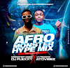 MIXTAPE: DJ Flexxy & Hypeking Atovibez – Afro Monster Hype Mix
