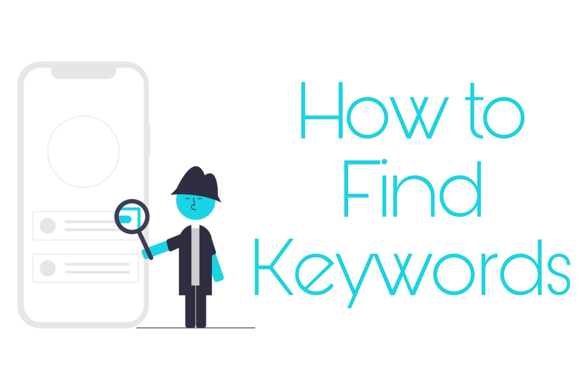 How to Find the Most Searched Keywords in 2021