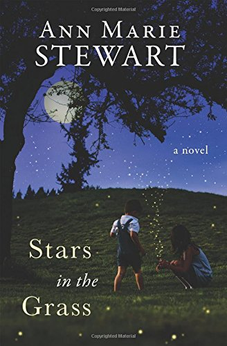 Stars in the Grass by Ann Marie Stewart