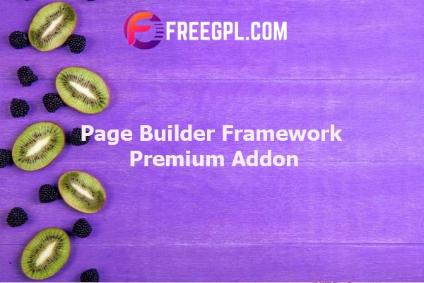 Page Builder Framework Premium Addon Nulled Download Free