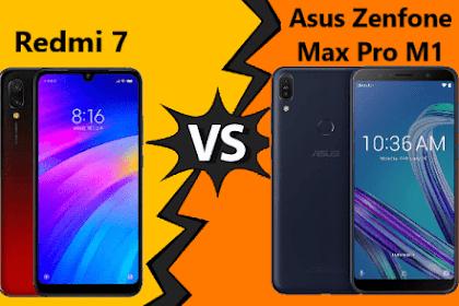 ADU Spesifikasi Redmi 7 vs Asus Zenfone Max Pro M1, Ponsel harga 1 Jutaan