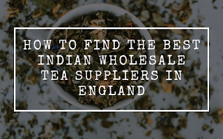 Indian Tea Supplier