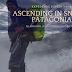 Ascending in Snowy Patagonia