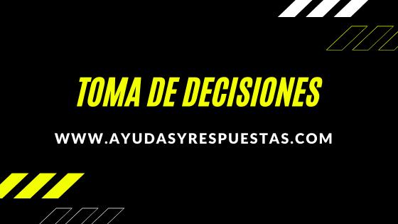TEORIA DE LAS DECISIONES