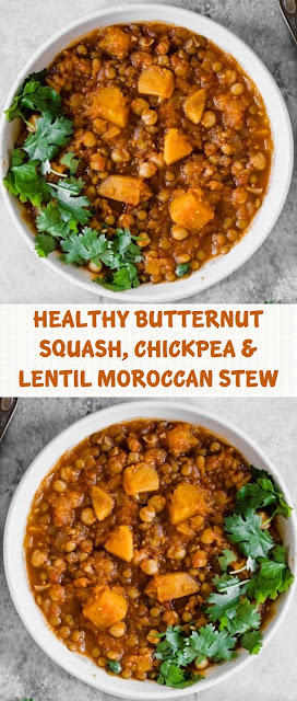 Healthy Butternut Squash, Chickpea & Lentil Moroccan Stew