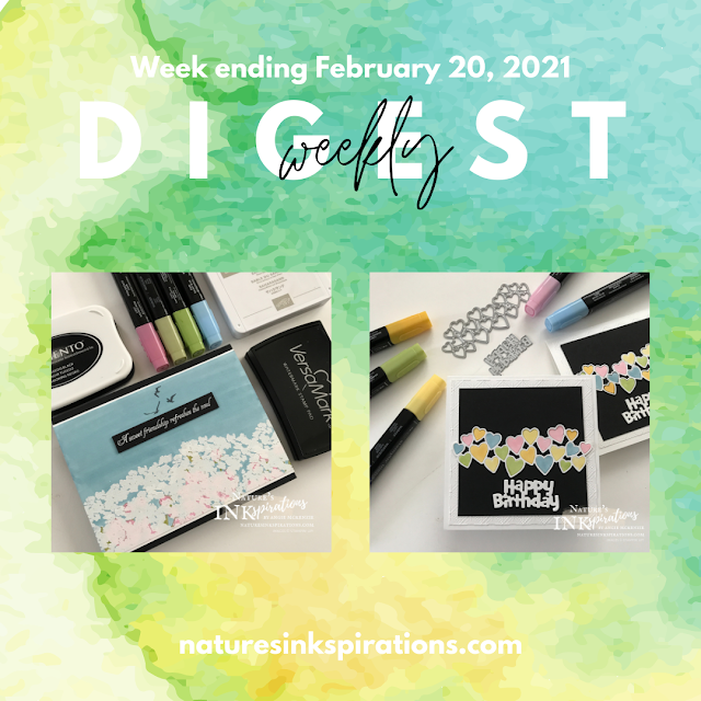 Weekly Digest No. 5 | Week Ending February 20, 2021 | Nature's INKspirations by Angie McKenzie