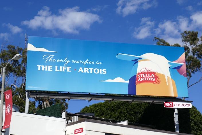 Stella Artois only sacrifice Life Artois billboard