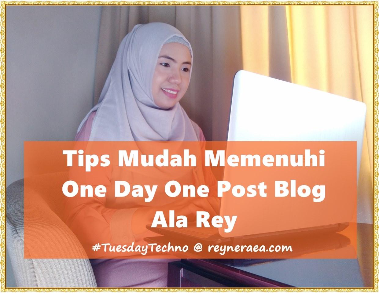 tips mudah melakukan one day one post di blog
