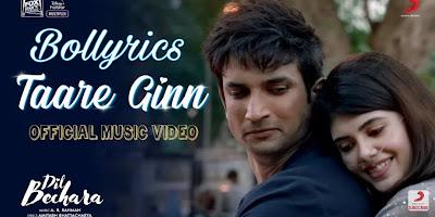 Taare Ginn Lyrics   Dil Bachara   AR Rahman