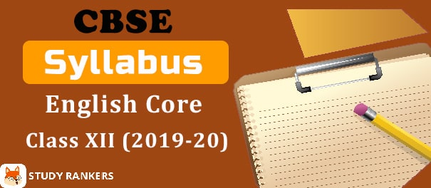 CBSE Class 12 English Core Syllabus 2019-20