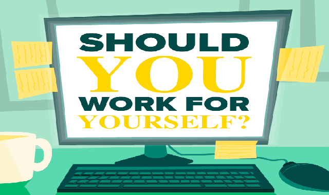 Should You Work for Yourself? #infographic