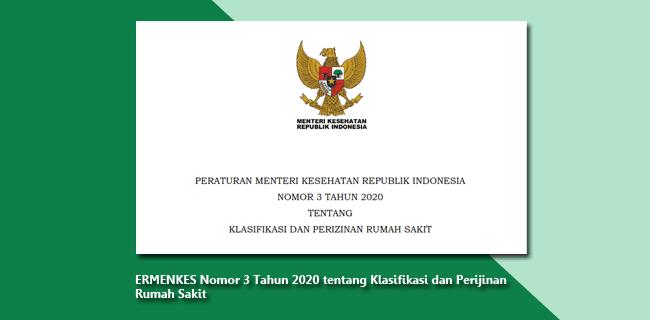 PERMENKES Nomor 3 Tahun 2020 tentang Klasifikasi dan Perijinan Rumah Sakit