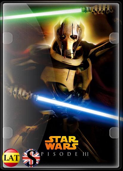 Star Wars – Episodio III: La Venganza de los Sith (2005) HD 1080P LATINO/INGLES
