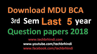 BCA 3rd Sem Last 5 Year Question Papers of  Mdu