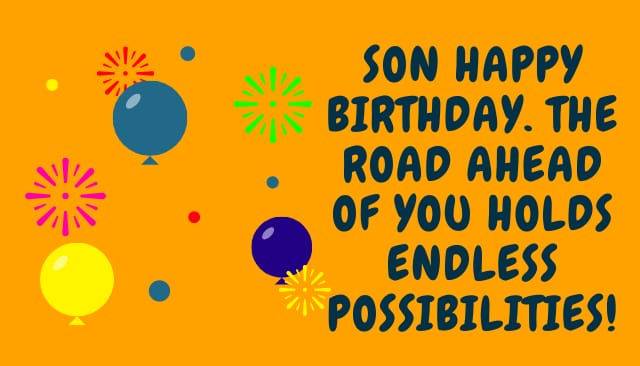 Happy Birthday Wishes for a Son, Wish, Messages, Quotes, Status for Son