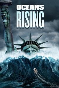 Watch Oceans Rising Online Free in HD