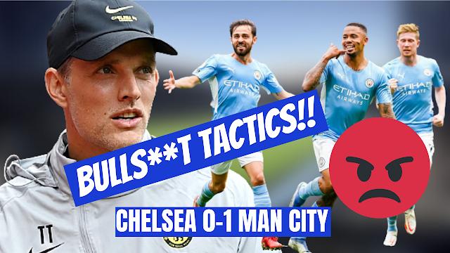 CHELSEA 0-1 MAN CITY - BULLS**T TACTICS BACKFIRED!!!