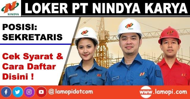 Lowongan Kerja BUMN PT Nindya Karya Posisi Sekretaris