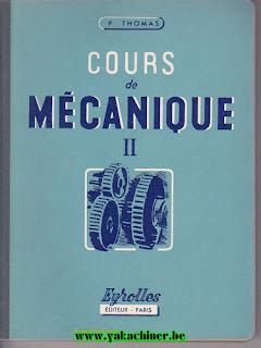 P.Thomas, cours de mécanique, tome 2, 1957