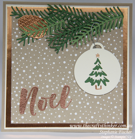 Stampin Up, #thecraftythinker, Xmas card, Christmas Pines, Merry Tags, Copper, Stampin Up Australia Demonstrator