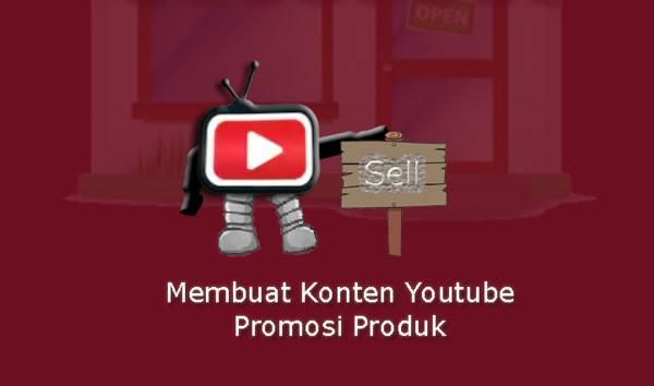 Konten Youtube Promosi Produk