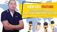 Chia sẻ khóa học Kiếm tiền Youtube với kênh tin tức Tiếng Anh
