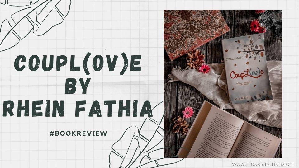 Review buku Coupl(ov)e - Rhein Fathia