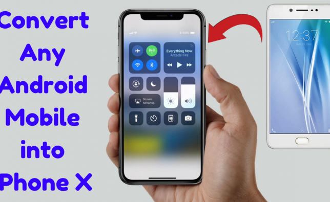 changing from android to iphone how to change any android mobile into iphone x without 8924