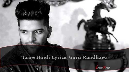 Taare-Hindi-Lyrics-Guru-Randhawa