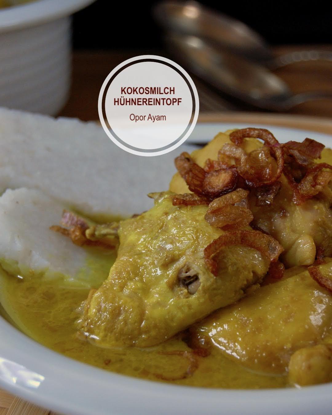 Rezept Opor Ayam Kuning, Gelber Hühnereintopf aus Indonesien