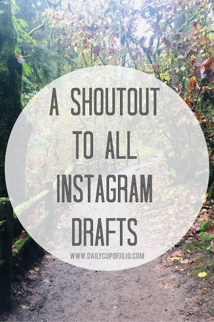 A Shoutout to the Instagram Drafts That Never Made The Feed