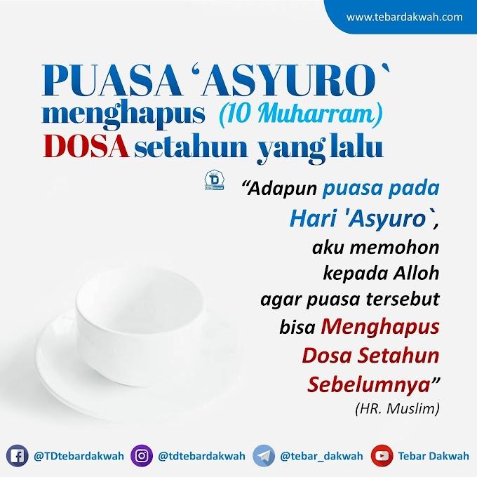 KEUTAMAAN PUASA 'ASYURO`