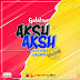 Download New Audio : Galatone -  Aksh Aksh { Official Audio }