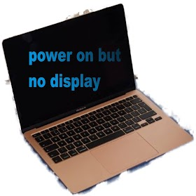How to repair a laptop that powers on but not displaying (Display blank)