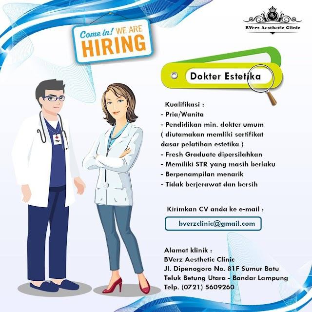 "Loker Dokter ""Bverz Aesthetic Clinic"" Lampung"