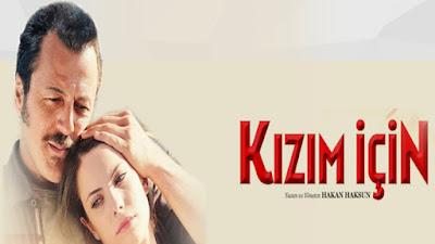 فيلم لأجل ابنتي Kizim icin