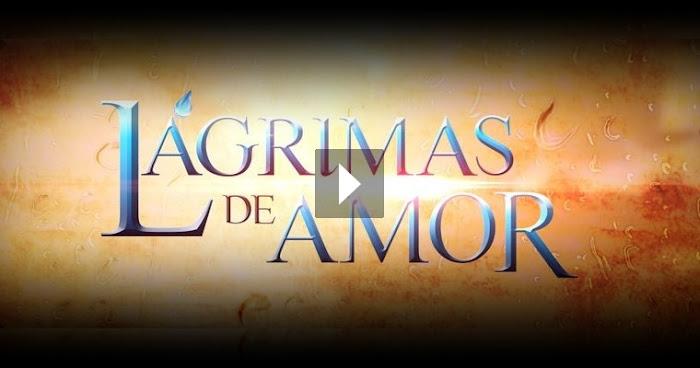 Assistir Lágrimas de Amor Online 30/11/2016 Capítulo 43 Completo
