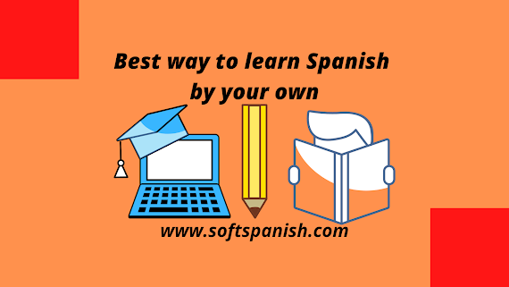 Best way to learn Spanish by Your own, Learn Spanish in India
