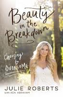 Beauty in the Breakdown by Julie Roberts