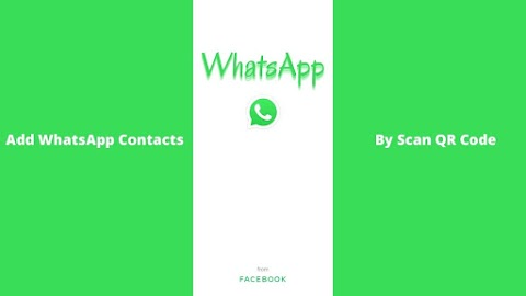 Add WhatsApp Contacts By Scan QR Code - softappin