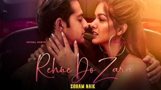 Rehne Do Zara Lyrics - Soham Naik